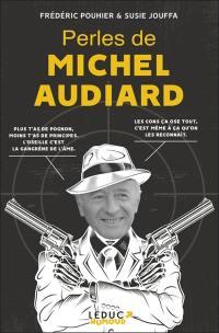 Perles de Michel Audiard