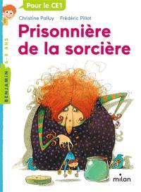Prisonnière de la sorcière