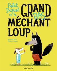 Petit Biquet et le grand (pas) méchant loup