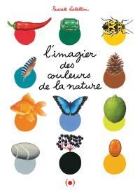 L'imagier des couleurs de la nature