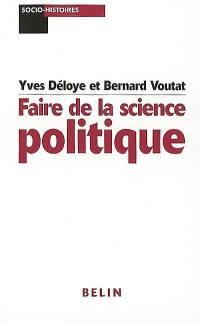Faire de la science politique