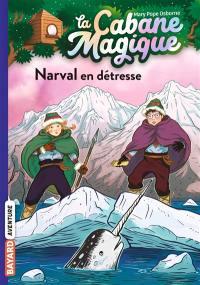 La cabane magique. Volume 54, Narval en détresse