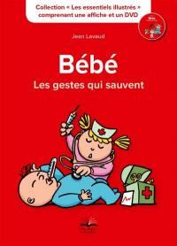 Bébé, les gestes qui sauvent