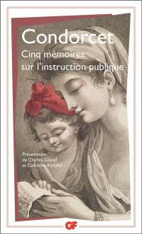 Cinq mémoires sur l'instruction publique