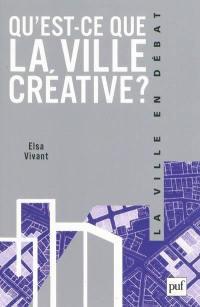 Qu'est-ce que la ville créative ?