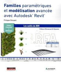 Familles paramétriques et modélisation avancée avec Autodesk Revit