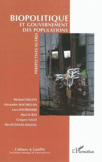 Cultures & conflits. n° 78, Biopolitique et gouvernement des populations