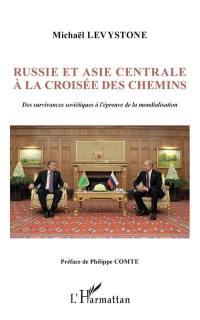 Russie et Asie centrale à la croisée des chemins