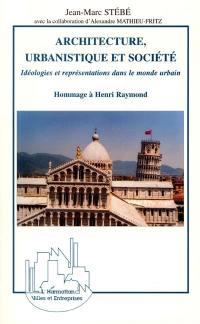 Architecture, urbanistique et société