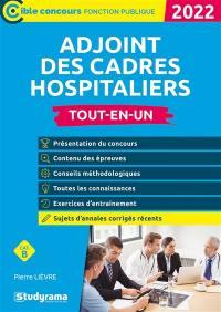 Adjoint de cadre hospitalier : catégorie B, tout-en-un : 2022