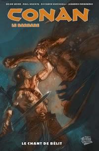 Conan le barbare. Volume 4, Le chant de Bélit