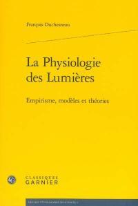 La physiologie des Lumières
