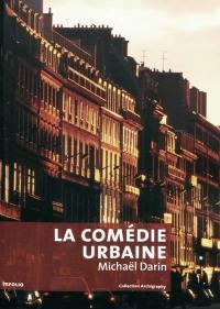 La comédie urbaine