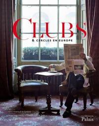 Clubs & cercles en Europe