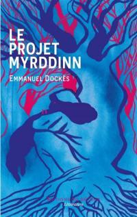 Le projet Myrddinn
