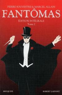 Fantômas. Volume 2,
