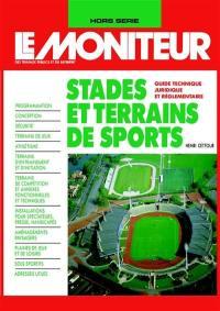 Moniteur (Le), hors série, Stades et terrains de sports
