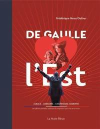 De Gaulle dans l'Est