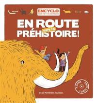 Une aventure de Louis et Louise, En route vers la préhistoire !