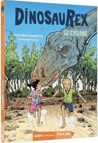 Dinosaurex. Volume 1, Le cyclone