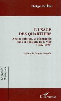 L'usage des quartiers