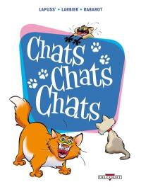 Chats chats chats, Chats chats chats