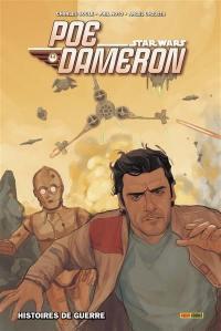 Poe Dameron. Volume 2, Histoires de guerre
