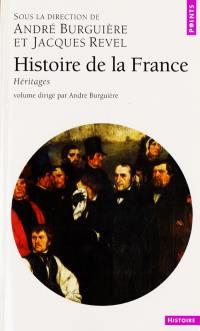 Histoire de la France. Volume 2, Héritages