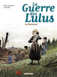 La guerre des Lulus. Volume 4, 1917, la déchirure