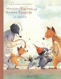 Monsieur Blaireau et Madame Renarde. Volume 5, Le carnaval