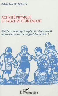 Activité physique et sportive d'un enfant