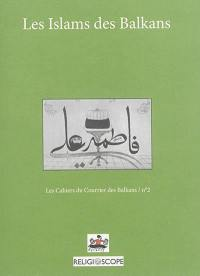 Les islams des Balkans