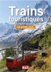 Trains touristiques et autres curiosités ferroviaires de France et d'Europe