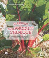 Jardiner sans produit chimique