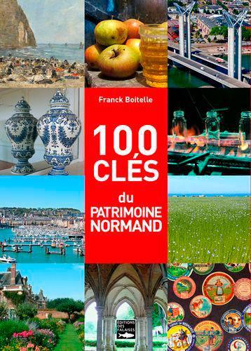 100 clés du patrimoine normand