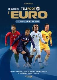 Le guide de l'Euro Téléfoot