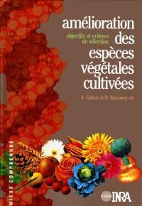 Amélioration des espèces végétales cultivées