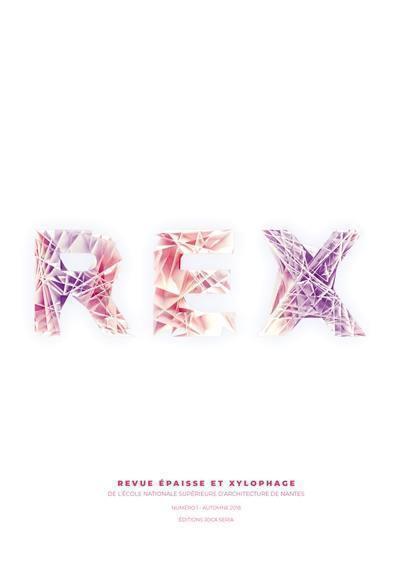Rex : revue épaisse et xylophage