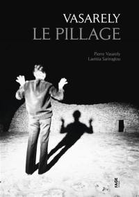 Vasarely : le pillage