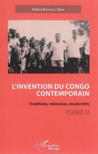 L'invention du Congo contemporain. Volume 2,