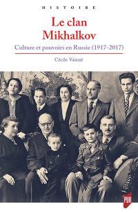 Le clan Mikhalkov