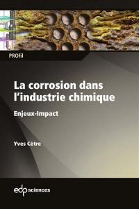 La corrosion dans l'industrie chimique