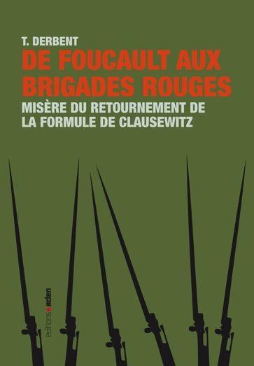 De Foucault aux Brigades rouges
