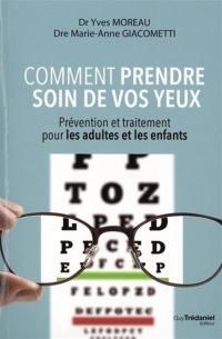Comment prendre soin de vos yeux