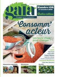 Perma gaïa : s'engager pour la planète !. n° 4, Consomm'acteur