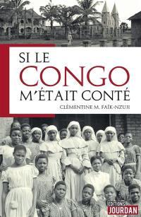 Si le Congo m'était conté