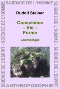 Conscience, vie, forme