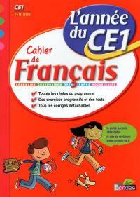Cahier de français, l'année du CE1, 7-8 ans