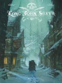 Long John Silver. Volume 1,