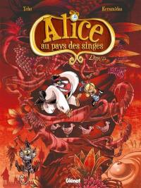 Alice au pays des singes. Volume 3,